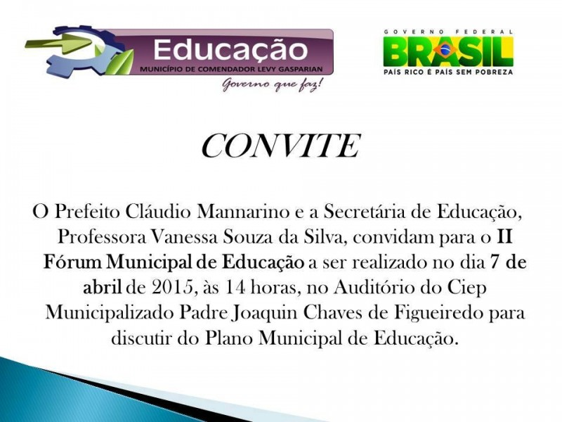Levy Gasparian realiza o II Forum Municipal de Educacao